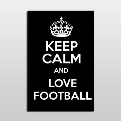 KEEP CALM FOOTBALL Siyah Kanvas Tablo resmi